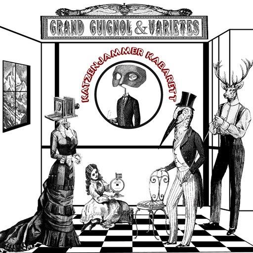Katzenjammer Kabarett альбом Grand Guignol & Varietes