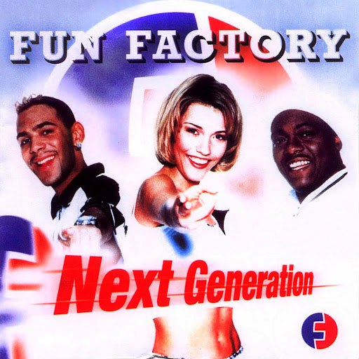 Fun Factory альбом Next Generation