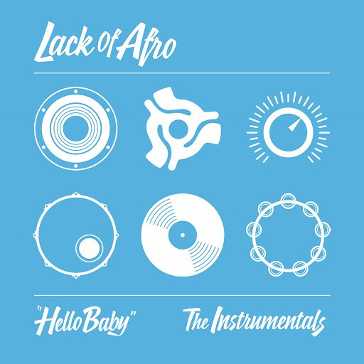 Lack Of Afro альбом Hello Baby: The Instrumentals