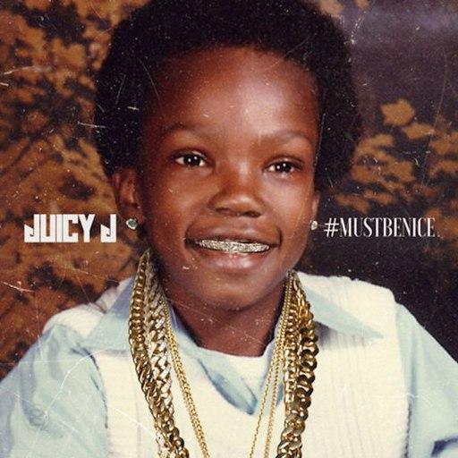 Juicy J альбом Mustbenice