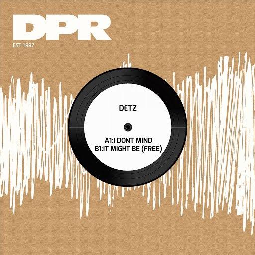 Detz альбом I Dont Mind / It Might Be (Free)