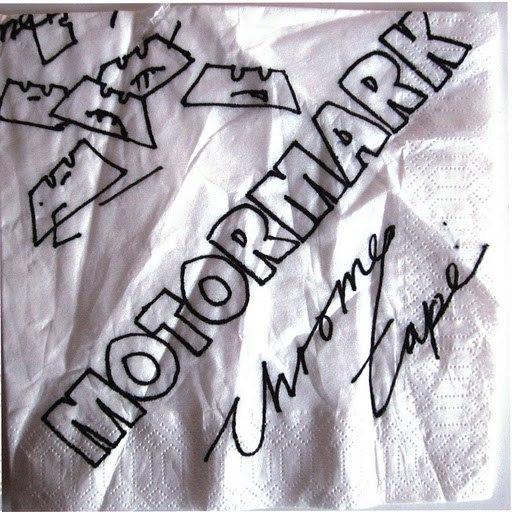 Motormark альбом Chrome Tape