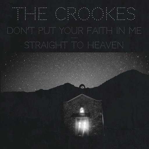 the crookes альбом Don't Put Your Faith in Me