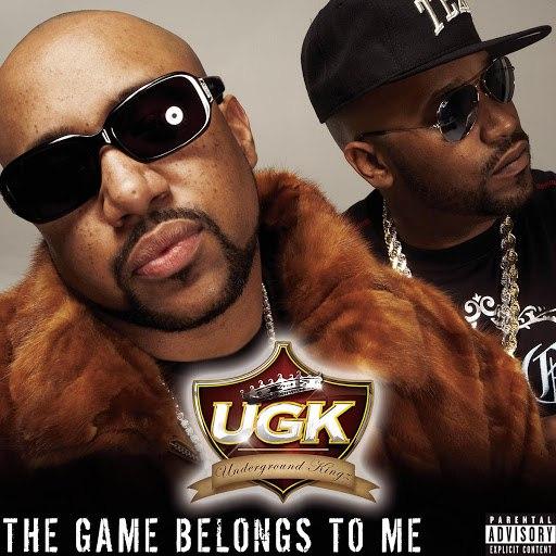 UGK альбом The Game Belongs To Me