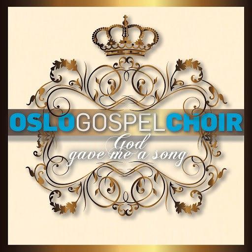Oslo Gospel Choir альбом God Gave Me A Song