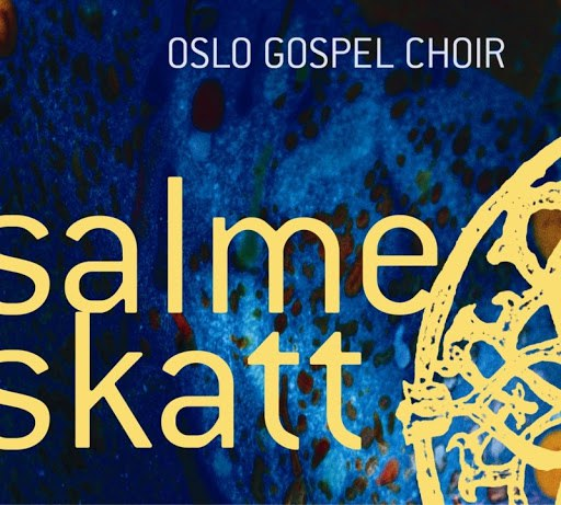 Oslo Gospel Choir альбом Salmeskatt