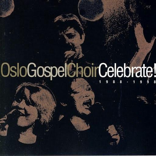 Oslo Gospel Choir альбом Celebrate! 1988 - 1998