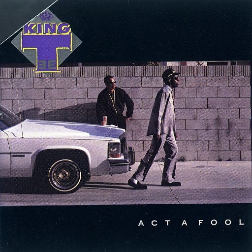King Tee альбом Act A Fool
