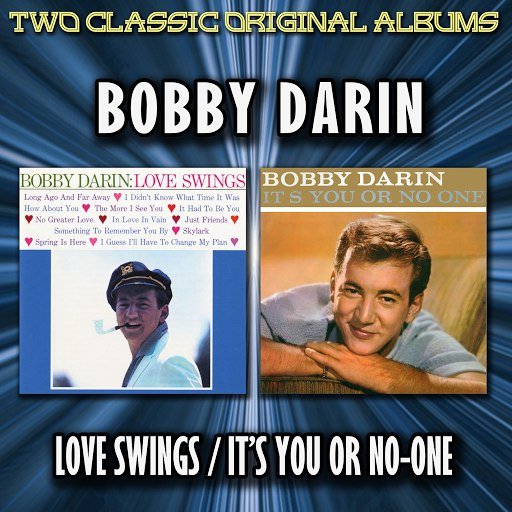 Bobby Darin альбом Love Swings / It's You Or No-One