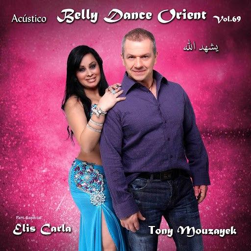 Tony Mouzayek альбом Belly Dance Orient, Vol. 69 (Acústico)