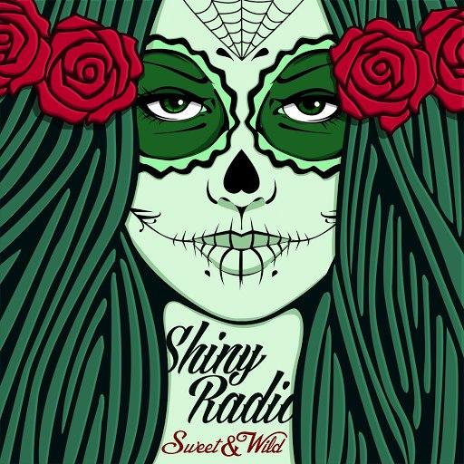 Shiny Radio альбом Sweet & Wild Album