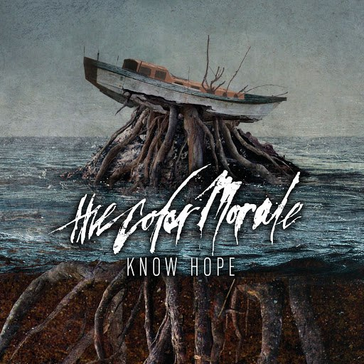 The Color Morale альбом Know Hope
