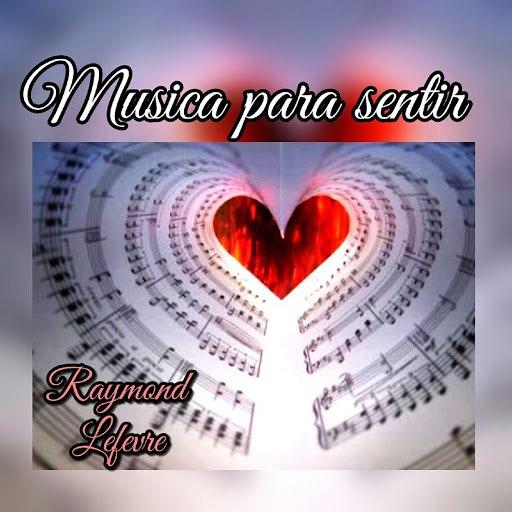 Raymond Lefevre альбом Música para Sentir