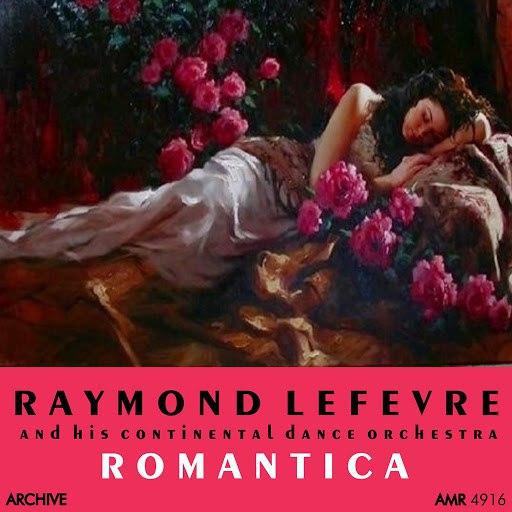 Raymond Lefevre альбом Romantica