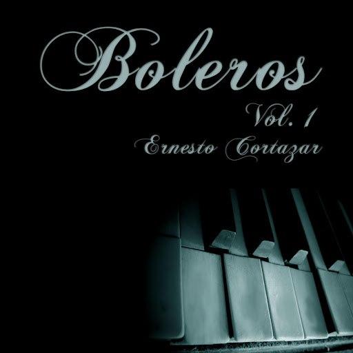Ernesto Cortazar альбом Boleros Vol. 1