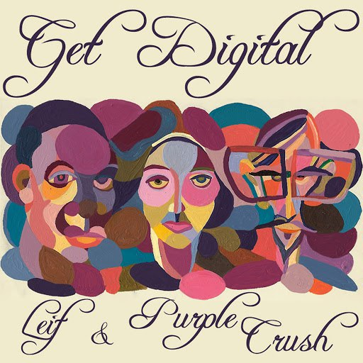 Purple Crush альбом Get Digital Remix - EP