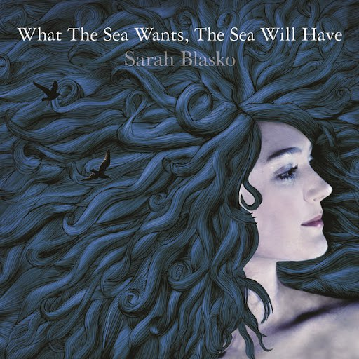 Sarah Blasko альбом What The Sea Wants, The Sea Will Have