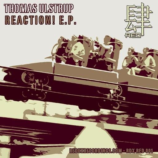 Thomas Ulstrup альбом Reaction! E.P.