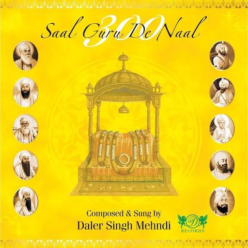 Daler Mehndi альбом 300 Saal Guru De Naal