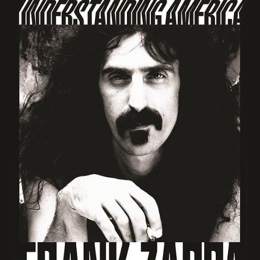 Frank Zappa альбом Understanding America