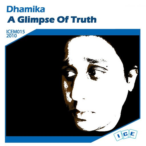 Dhamika альбом A Glimpse Of Truth
