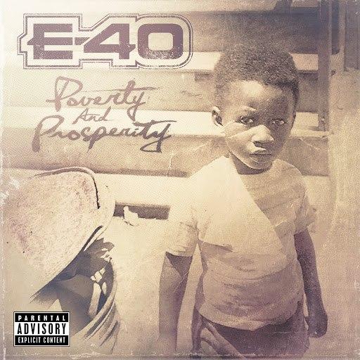 E-40 альбом Poverty And Prosperity