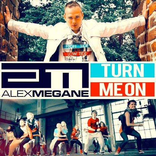 Alex Megane альбом Turn Me On