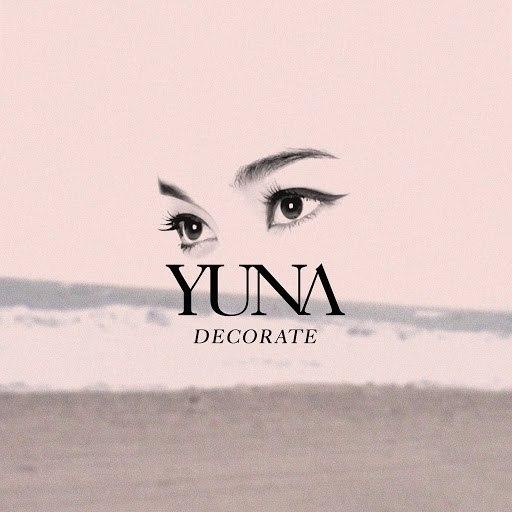 Yuna альбом Decorate - EP