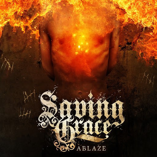 Saving Grace альбом Ablaze