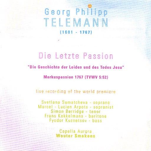 GEORG PHILIPP TELEMANN альбом Die Letzte Passion/The Last Passion 2cd