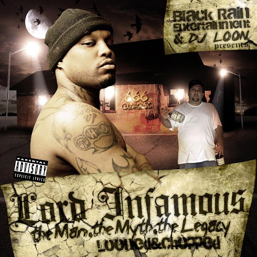 Lord Infamous альбом The Man, The Myth, The Legacy (Looned & Chopped)