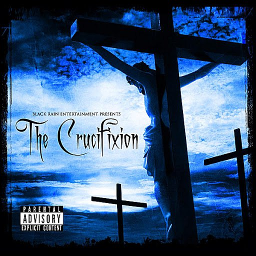 Lord Infamous альбом Black Rain Entertainment Presents: Tha Crucifixtion