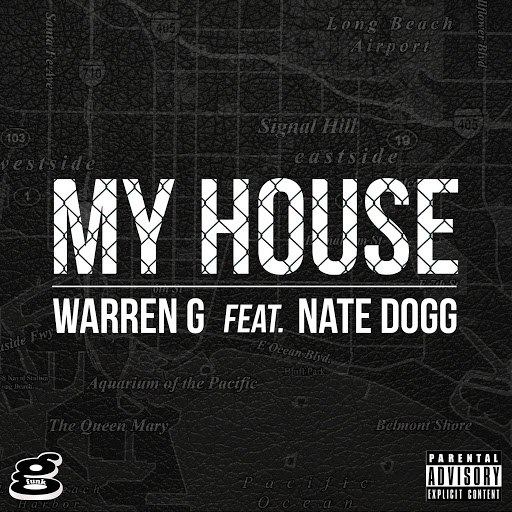 Warren G альбом My House (feat. Nate Dogg)