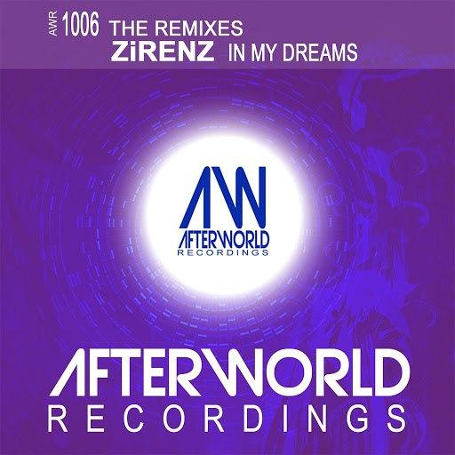 Zirenz альбом In My Dreams (The Remixes)