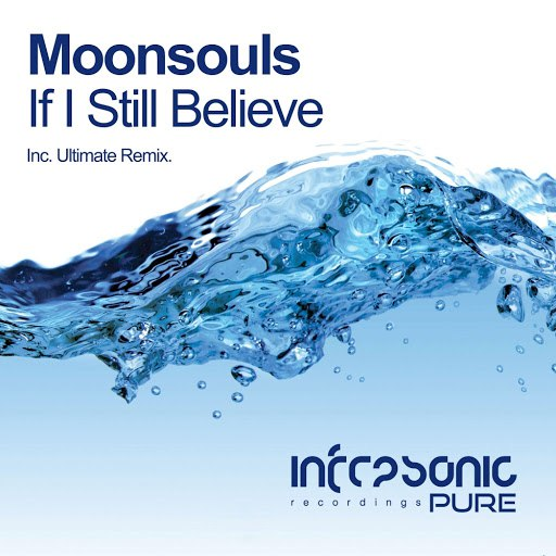 Moonsouls альбом If I Still Believe (Ultimate Remix)