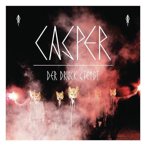 Casper альбом Der Druck steigt