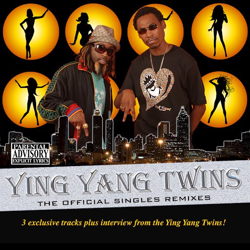 Ying Yang Twins альбом The Official Singles Remixes