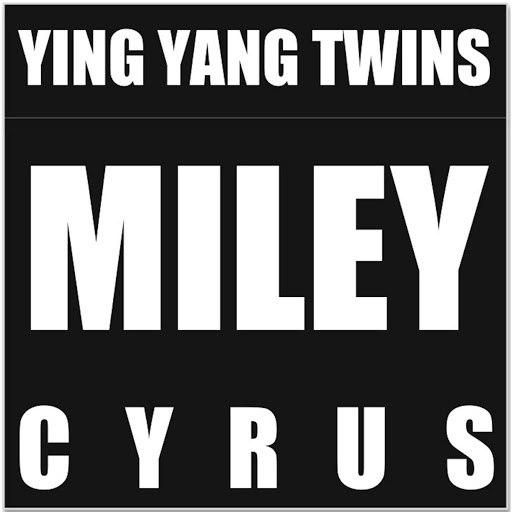 Ying Yang Twins альбом Miley Cyrus (feat. Rhythm)