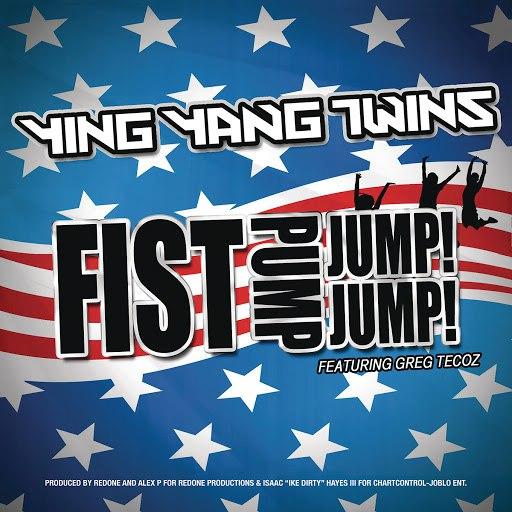 Ying Yang Twins альбом Fist Pump, Jump Jump