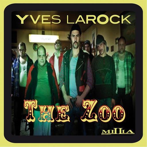 Yves Larock альбом The Zoo Part.1