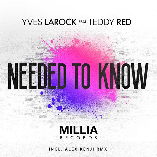 Yves Larock альбом Needed to Know (Vocal Mixes)