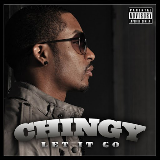 Chingy альбом Let It Go