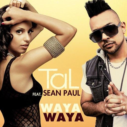 Tal альбом Waya Waya feat. Sean Paul