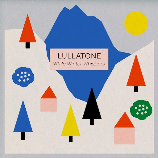 Lullatone альбом While Winter Whispers - EP