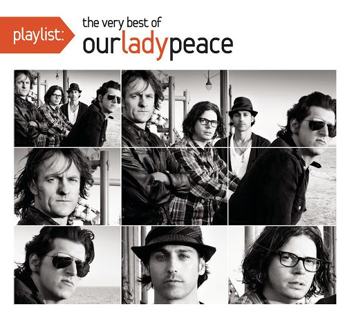 Our Lady Peace альбом Playlist: The Very Best Of Our Lady Peace
