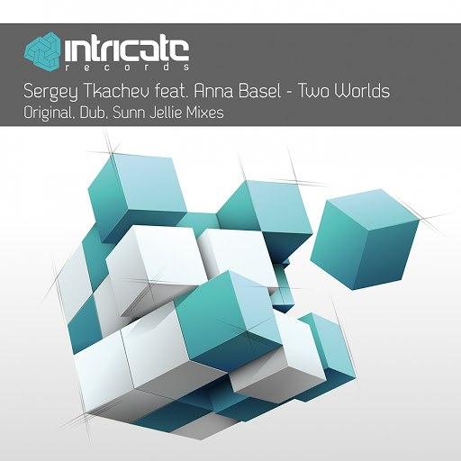 Sergey Tkachev альбом Two Worlds (feat. Anna Basel)