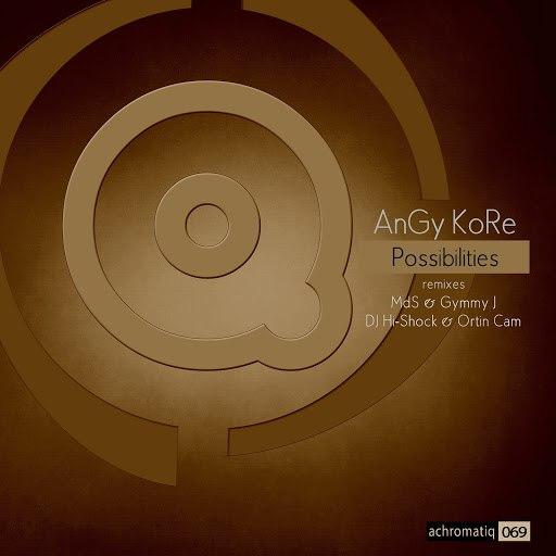AnGy KoRe альбом Possibilities
