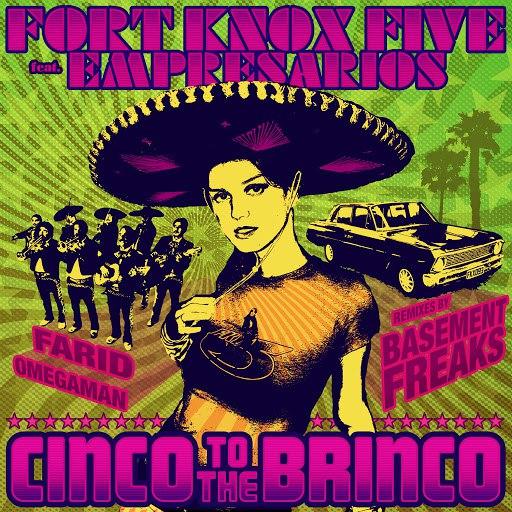 Fort Knox Five альбом Cinco to the Brinco