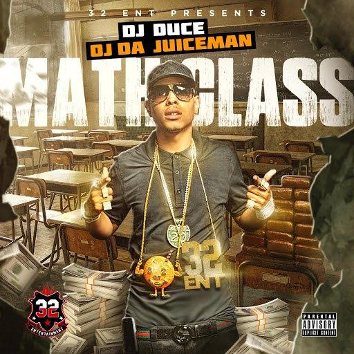 OJ Da Juiceman альбом MathClass