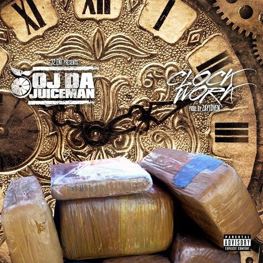 OJ Da Juiceman альбом ClockWork